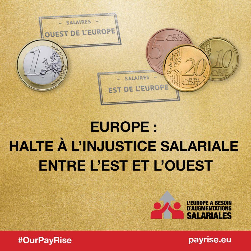Halte à l'injuste salariale entre l'europe de l'Est de et de l'ouest